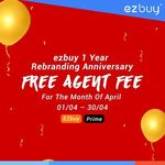 ezbuy - Free Agent Fees for Entire Month of April