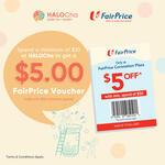 Spend $10, Get a $5 ($50 Min Spend) FairPrice Voucher at HALOCha