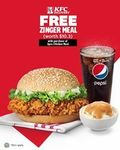 Free Zinger Meal (Worth $10.30) with 3pcs Chicken Meal Purchase at KFC