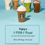 1 for 1 Offer on All Venti-Sized Drinks/Beverages at Starbucks (28th to 30th August, 3pm to 5pm)