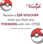 Free $20 Triumph Voucher with Presentation of Pokemon with Minimum CP130