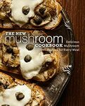 Free eBook on The New Mushroom Cookbook: Delicious Mushroom Recipes for Every Meal (2nd Edition)@Amazon