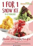 1 for 1 Snow Ice at Dessertstory (2pm to 5pm Daily)