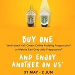 1 for 1 Venti-Sized Irish Cream Coffee Pudding/Matcha Earl Grey Jelly Frappuccino @ Starbucks (31st May to 2nd June, 3pm to 7pm)