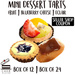 Box of 12 ($7.90) or 24 ($15.20) Mini Fruit Tarts/Blueberry Cheese Tarts/Eclairs Pick-up @ Cake in Action via qoo10