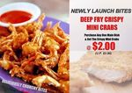 Purchase Any Main/Set/Combo and Get Deep Fry Crispy Mini Crabs for $2 (U.P. $3.90) at Hotstar