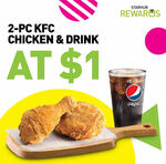 2 Piece Chicken & Drink for $1 at KFC via StarHub Rewards