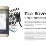 1 for 1 Movie Tickets at Cathay Cineplexes Using a MasterCard Via Samsung Pay