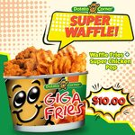 Waffle Fries & Super Chicken Pop for $10 at Potato Corner