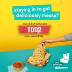 $3 off ($30 Min Spend) at Selected Restaurants via Deliveroo
