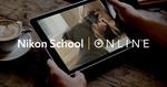 [Free] Nikon School Online Classes (until 31 Dec)
