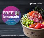 Free Homemade Lemonade with the Purchase of Any Poke Bowl at A Poke Theory (Singtel Dash)