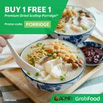 Buy 1 Get 1 Free Premium Dried Scallop Porridge ($12.73 Delivered) at A-One Claypot House via GrabFood
