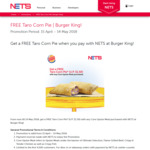 Free Taro Corn Pie with Any Core Upsize Meal Purchased at Burger King (NETS/NETS FlashPay Payments)
