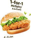 1 for 1 McSpicy at McDonald's (via App) [4-6 Jan]