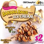 Banana Balls (5pcs) with Vanilla or Chocolate Ice Cream for $2 at Old Chang Kee (Wisma Atria)