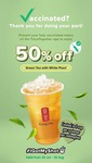 50% off Green Tea with White Pearls at Gong Cha (For Fully Vaccinated)