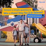 Win a Hotel Stay for 2 in Taiwan from Trip.com