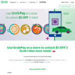 Make 1x GrabPay Transaction Over $3 In-Store Between 22nd & 26th January, Get $5 off 3x Grab Rides Between 29th Jan & 4th Feb