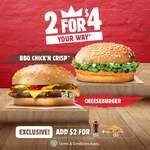 BBQ Chick'n Crisp & Cheeseburger for $4 at Burger King