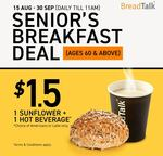 Senior Breakfast Deal Which Includes 1 Sunflower and 1 Hot Beverage for $1.50 at BreadTalk