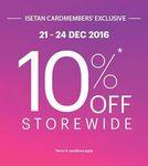 10% Off Storewide for Isetan Cardholders at Isetan