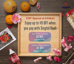 EAMART Chinese New Year Offer: $9 off ($40 Min Spend, New Customers) or $5 off ($50 Min Spend, Existing Customers), Singtel Dash
