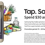$5 off When You Spend over $30 Using a MasterCard Via Samsung Pay at NTUC FairPrice, FairPrice Finest/Xtra & Warehouse Club