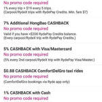 RYDE Cashback: 1% + $19 (5x $7+ Fares), 5% with Mastercard/Visa (Every 2nd Ride) or $0.88 on ComfortDelGro Rides, 1% with Cash