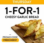 1-for-1 Cheesy Garlic Bread on Thursdays at PastaMania