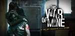 This War of Mine for $2.99 from Google Play Store