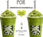 1 for 1 Large Matcha Ice Blended Drinks at TSUJIRI (Facebook/Instagram Required)