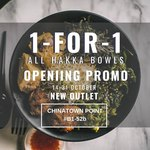 1 for 1 Hakka Bowls at AH Lock & Co (Chinatown Point)