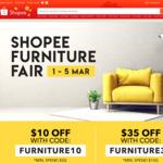$10 off ($50 Minimum Spend) or $35 off ($150 Minimum Spend) on Furniture at Shopee