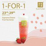 1 for 1 Supreme Cheese Fruit Tea Series at Nayuki