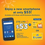 $53 for ZTE L110 with a M Card ($5 E-Load) (U.P. $78)