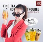 ToastBox New Tampines Mall Outlet Opening Special $1 Tea 3 Flavours 12pm - 8pm Today Only