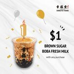 $1 Brown Sugar Boba Fresh Milk with Any Purchase at Xing Fu Tang