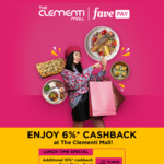 6% Cashback + 10% Cashback (11am - 3pm) with FavePay Payments at The Clementi Mall