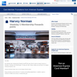5 Membership Rewards Points for Every $1.60 Spent at Harvey Norman (American Express Cards) [Mondays, Tuesdays and Wednesdays]