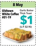 $1 Garlic Butter Thick Toast from Oldtown White Coffee at JCube