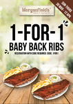 1 for 1 Baby Back Ribs @ Morganfield's (30 Mar – 12 Apr 2020, Online Reservation Required)
