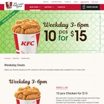 10pcs Chicken for $15 at KFC (Weekdays, 3pm to 6pm)
