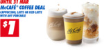 $1 Coffee (Cappuccino, Latte or Iced Latte) with Any Purchase at McDonald's [via App]