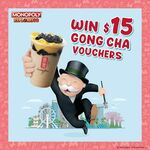 Win 1 of 10 Sets of $15 Gong Cha Vouchers from Monopoly Explore