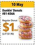 $1 Regular Donut (U.P. $1.90) at Dunkin' Donuts at Jcube
