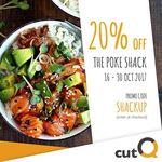 20% off at The Poke Shack via cutQ
