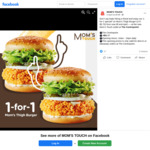 1 for 1 Mom's Thigh Burger ($5.70) at MOM'S TOUCH [The Centrepoint]
