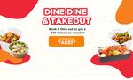 Bonus $10 Cash Voucher When You Attend a Reservation at eatigo (Min. 2 Pax)