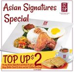 $2 Top Up for Kaya Butter Toast and Hot Coffee/Tea (U.P. $3) at Ya Kun Kaya Toast with any Asian Signature Purchase